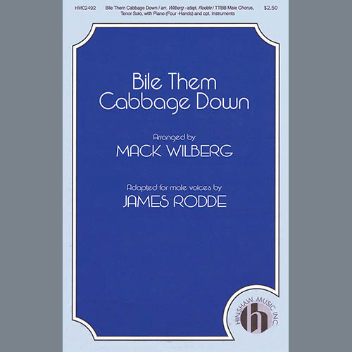 Mack Wilberg Bile Them Cabbage Down (adapt. James Rodde) profile picture