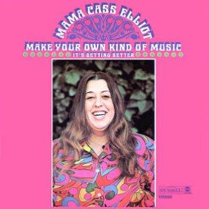 Mama Cass Elliot Make Your Own Kind Of Music pictures