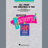Download or print All I Want For Christmas Is You (arr. Johnnie Vinson) - Conductor Score (Full Score) Sheet Music Notes by Mariah Carey for Concert Band