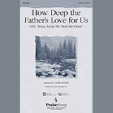 Download Mark Brymer How Deep The Father's Love For Us (with Jesus Keep Me Near The Cross) - Violin 1 Sheet Music arranged for Choir Instrumental Pak - printable PDF music score including 2 page(s)