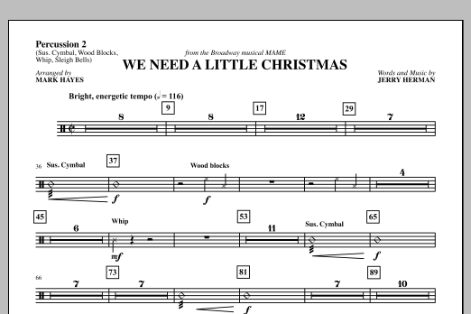 Mark Hayes We Need a Little Christmas - Sus Cym/Wd Blck/Whip/Sl Bells sheet music notes and chords