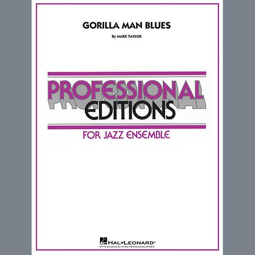 Mark Taylor Gorilla Man Blues - Conductor Score (Full Score) profile picture