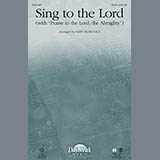 Download Mary McDonald Praise To The Lord, The Almighty Sheet Music arranged for SATB - printable PDF music score including 8 page(s)