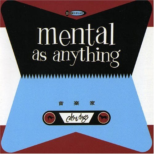Mental As Anything Too Many Times profile picture