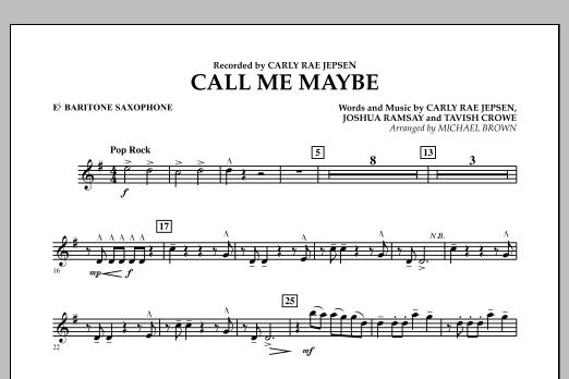 Michael Brown Call Me Maybe - Eb Baritone Saxophone sheet music notes and chords