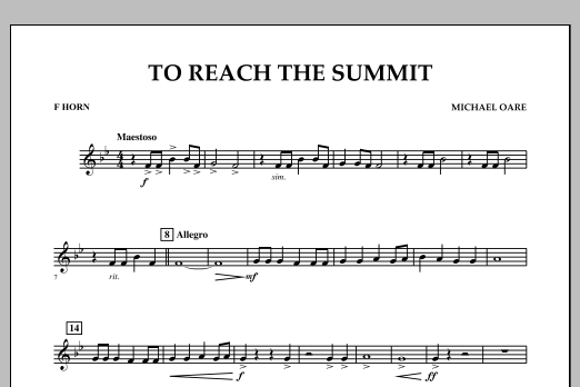 Michael Oare To Reach the Summit - F Horn sheet music notes and chords