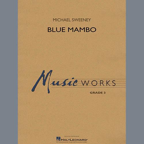 Michael Sweeney Blue Mambo - Conductor Score (Full Score) profile picture