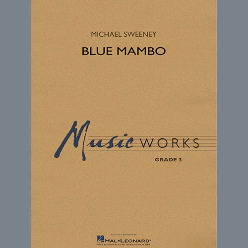 Michael Sweeney Blue Mambo - Conductor Score (Full Score) profile picture
