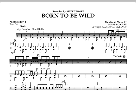 Michael Sweeney Born to Be Wild - Percussion 1 sheet music notes and chords