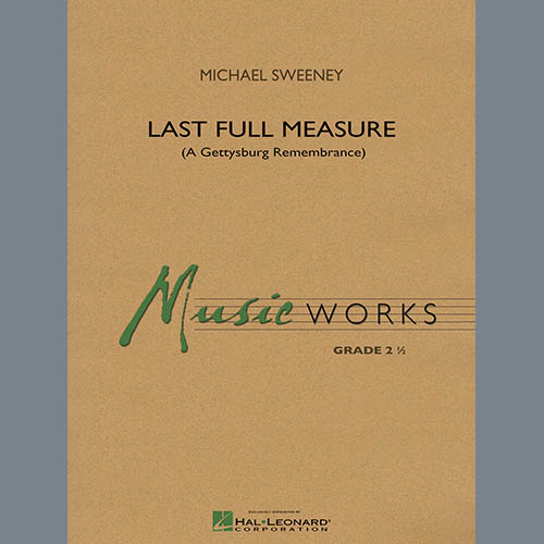 Michael Sweeney Last Full Measure (A Gettysburg Remembrance) - Bb Clarinet 3 pictures