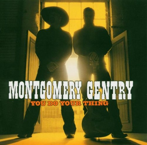 Montgomery Gentry You Do Your Thing profile picture