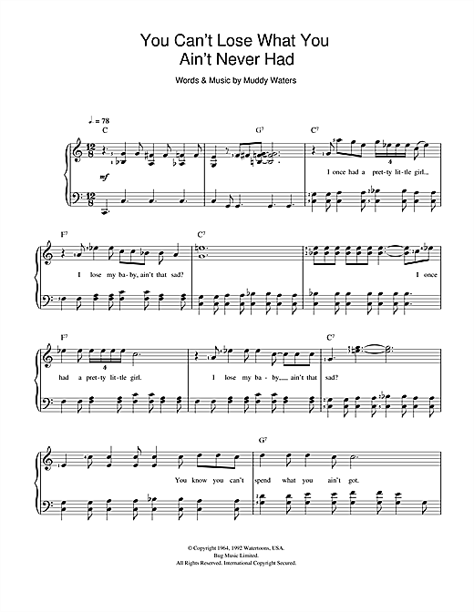 Muddy Waters You Can't Lose What You Ain't Never Had sheet music preview music notes and score for Beginner Piano including 2 page(s)