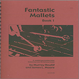 Download Murray Houllif & James Moore Fantastic Mallets, Book 1 Sheet Music arranged for Instrumental Method - printable PDF music score including 91 page(s)