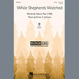 Download Nahum Tate While Shepherds Watched Sheet Music arranged for 2-Part Choir - printable PDF music score including 11 page(s)