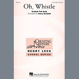 Download Nancy Grundahl Oh, Whistle Sheet Music arranged for 3-Part Treble Choir - printable PDF music score including 11 page(s)