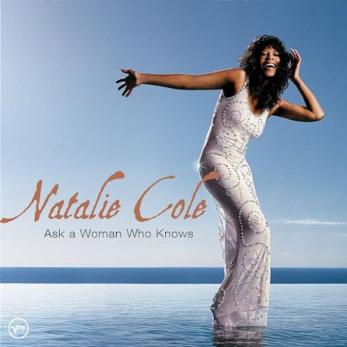 Natalie Cole Ask A Woman Who Knows profile picture