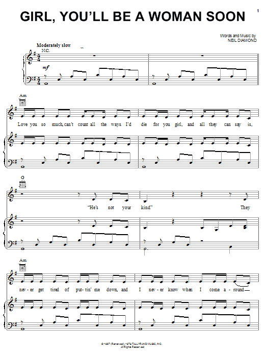 Neil Diamond Girl, You'll Be A Woman Soon sheet music notes and chords