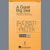 Download Cristi Cary Miller A Great Big Sea Sheet Music arranged for TB Choir - printable PDF music score including 10 page(s)