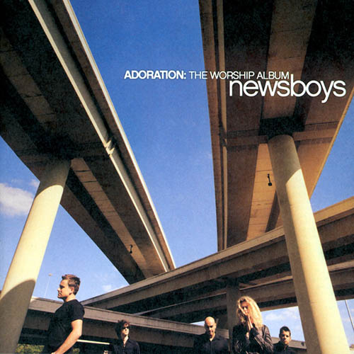 Newsboys You Are My King (Amazing Love) pictures