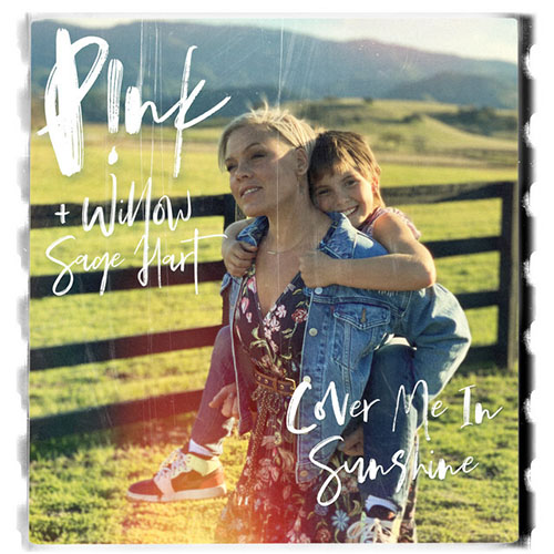 P!nk & Willow Sage Hart Cover Me In Sunshine profile picture
