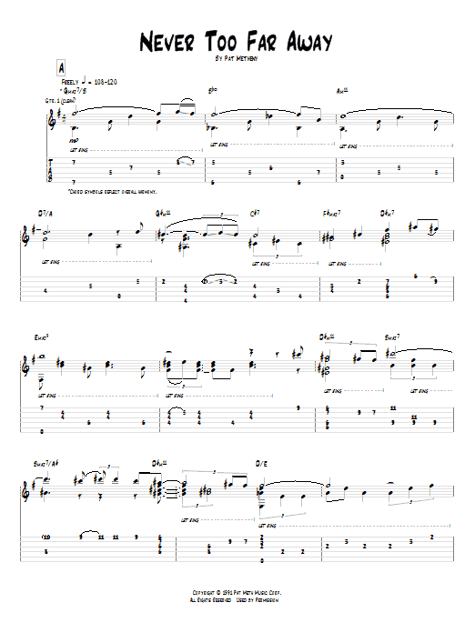 Pat Metheny Never Too Far Away sheet music preview music notes and score for Guitar Tab including 11 page(s)