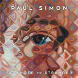 Download or print Stranger To Stranger Sheet Music Notes by Paul Simon for Piano, Vocal & Guitar Tab