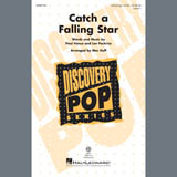 Download Paul Vance & Lee Pockriss Catch A Falling Star (arr. Mac Huff) Sheet Music arranged for Unison Choir - printable PDF music score including 15 page(s)