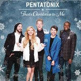 Download or print That's Christmas To Me (arr. Mark Brymer) Sheet Music Notes by Pentatonix for SSAA