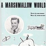 Download or print A Marshmallow World Sheet Music Notes by Carl Sigman for Piano