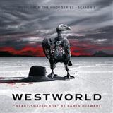 Download or print Heart Shaped Box (from Westworld) Sheet Music Notes by Ramin Djawadi for Piano