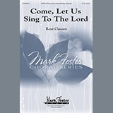 Download Rene Clausen Come, Let Us Sing To The Lord Sheet Music arranged for Special - printable PDF music score including 11 page(s)