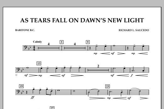 Richard L. Saucedo As Tears Fall on Dawn's New Light - Baritone B.C. sheet music notes and chords