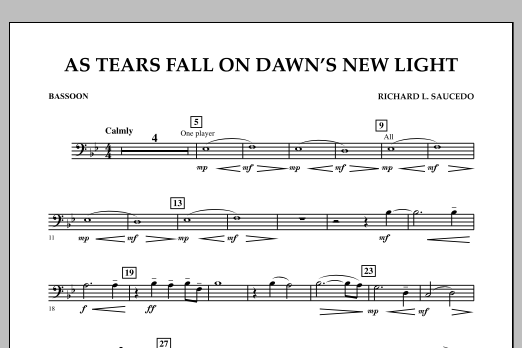 Richard L. Saucedo As Tears Fall on Dawn's New Light - Bassoon sheet music notes and chords