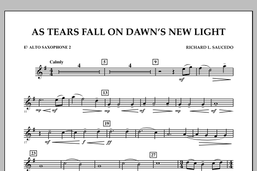 Richard L. Saucedo As Tears Fall on Dawn's New Light - Eb Alto Saxophone 2 sheet music notes and chords