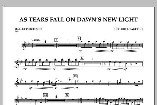 Richard L. Saucedo As Tears Fall on Dawn's New Light - Mallet Percussion sheet music notes and chords