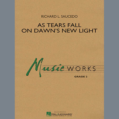 Richard L. Saucedo As Tears Fall on Dawn's New Light - Percussion 1 pictures