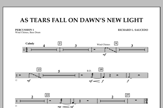 Richard L. Saucedo As Tears Fall on Dawn's New Light - Percussion 1 sheet music notes and chords