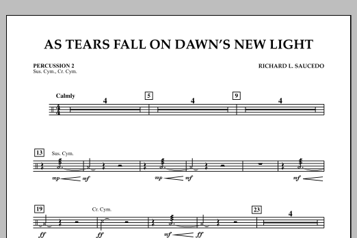 Richard L. Saucedo As Tears Fall on Dawn's New Light - Percussion 2 sheet music notes and chords