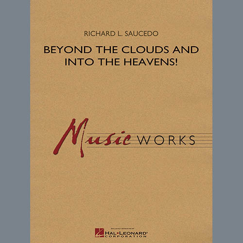 Richard L. Saucedo Beyond the Clouds and Into the Heavens! - Eb Baritone Saxophone pictures