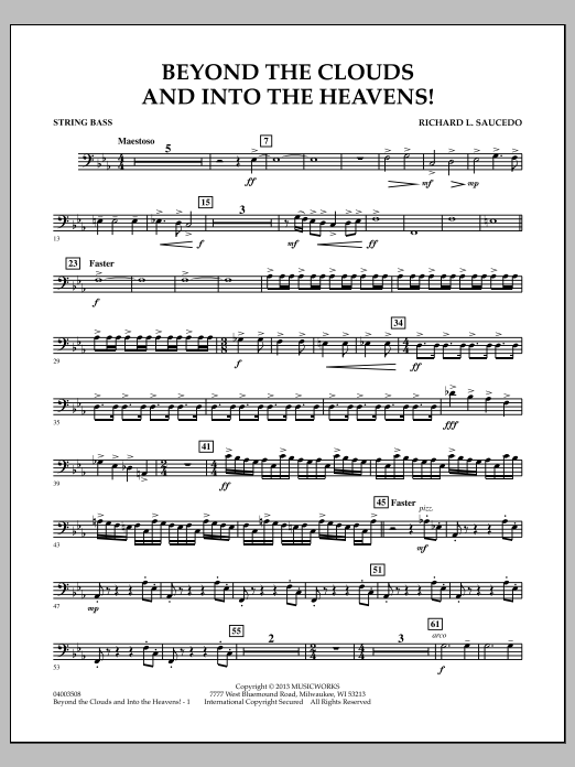 Richard L. Saucedo Beyond the Clouds and Into the Heavens! - String Bass sheet music notes and chords
