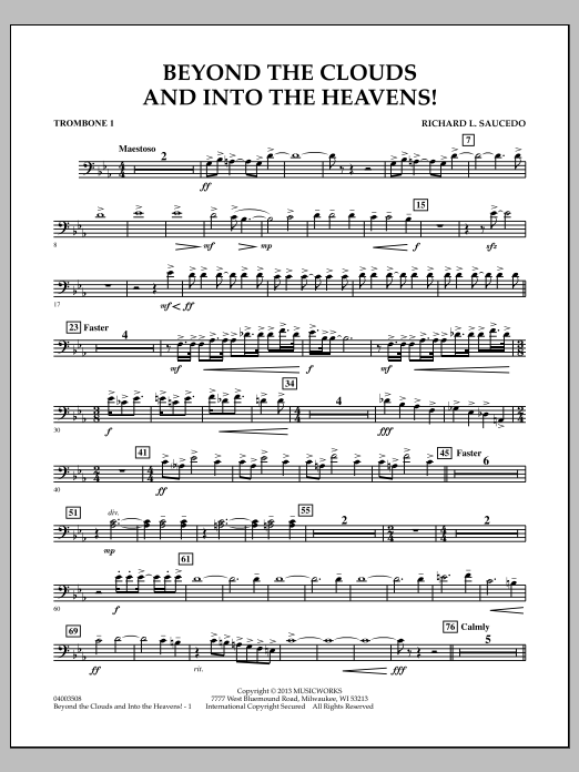 Richard L. Saucedo Beyond the Clouds and Into the Heavens! - Trombone 1 sheet music notes and chords