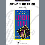 Download Richard L. Saucedo Fantasy on Deck The Hall - F Horn 1 Sheet Music arranged for Concert Band - printable PDF music score including 1 page(s)