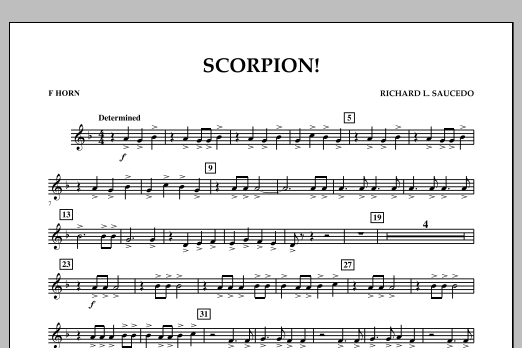Richard L. Saucedo Scorpion! - F Horn sheet music notes and chords