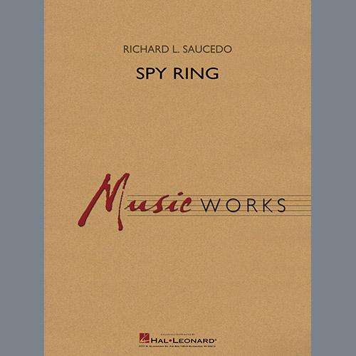 Richard L. Saucedo Spy Ring - Conductor Score (Full Score) profile picture