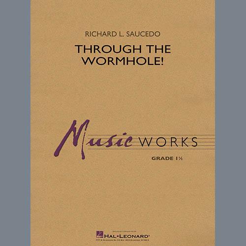 Richard L. Saucedo Through the Worm Hole - Conductor Score (Full Score) profile picture