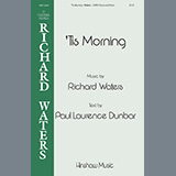 Download or print 'Tis Morning Sheet Music Notes by Richard Waters for SATB Choir