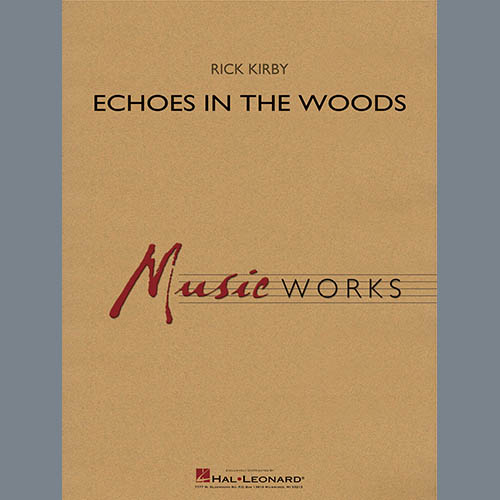 Rick Kirby Echoes in the Woods - Conductor Score (Full Score) profile picture