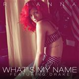 Download Rihanna What's My Name? (feat. Drake) Sheet Music arranged for Piano, Vocal & Guitar (Right-Hand Melody) - printable PDF music score including 8 page(s)