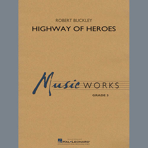 Robert Buckley Highway of Heroes - Conductor Score (Full Score) profile picture