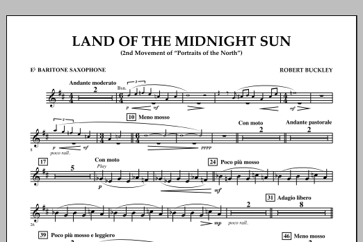 Robert Buckley Land of the Midnight Sun - Eb Baritone Saxophone sheet music notes and chords